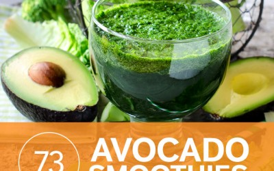 73 Superpowered Avocado Smoothies